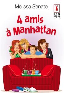 4 amis à Manhattan - MelissaSenate