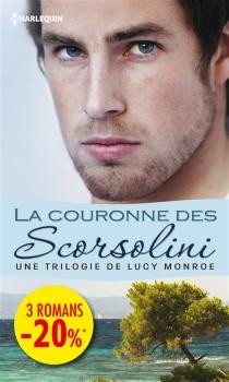 La couronne des Scorsolini - LucyMonroe