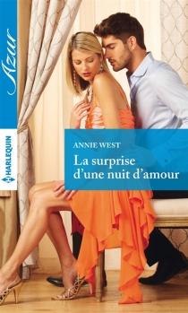 La surprise d'une nuit d'amour - AnnieWest