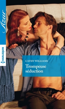 Trompeuse séduction - Cathy Williams