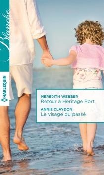 Retour à Heritage Port| Le visage du passé - AnnieClaydon