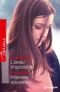 L'aveu impossible| Intenses souvenirs - Maureen Child