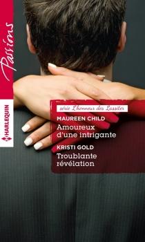 Amoureux d'une intrigante| Troublante révélation : l'honneur des Lassiter - MaureenChild