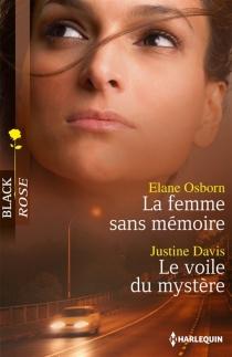 La femme sans mémoire| Le voile du mystère - JustineDavis