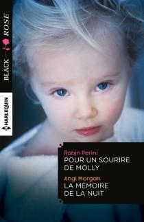 Pour un sourire de Molly| La mémoire de la nuit - AngiMorgan