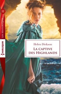 La captive des Highlands - HelenDickson