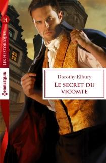 Le secret du vicomte - DorothyElbury