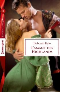 L'amant des Highlands - DeborahHale