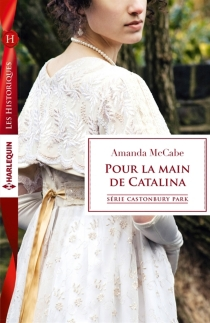 Pour la main de Catalina : Castonbury Park - AmandaMcCabe