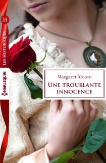 Une troublante innocence - MargaretMoore