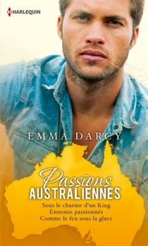 Passions australiennes - Emma Darcy