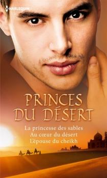 Princes du désert - OliviaGates