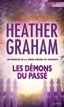 Les démons du passé : krewe of hunters - Heather Graham