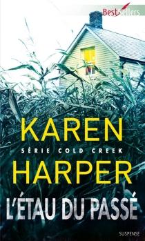 L'étau du passé : Cold Creek - KarenHarper