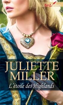 L'étoile des Highlands - JulietteMiller