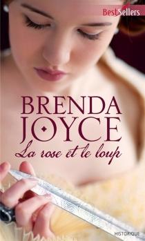 La rose et le loup - BrendaJoyce