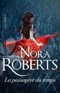 La passagère du temps - NoraRoberts