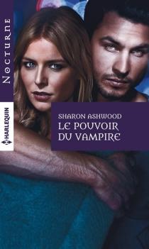 Le pouvoir du vampire - SharonAshwood