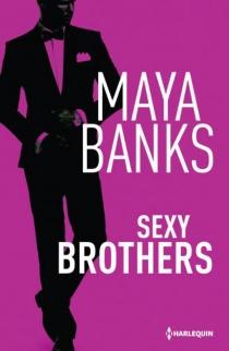 Sexy brothers - MayaBanks