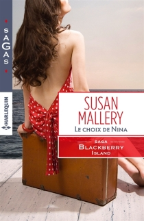 Le choix de Nina : Blackberry Island - SusanMallery