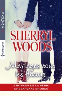 Mariages sous les flocons : Chesapeake shores - SherrylWoods
