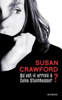 Qu'est-il arrivé à Celia Steinhauser ? - SusanCrawford