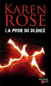 La proie du silence - KarenRose