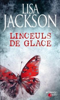 Linceuls de glace - LisaJackson