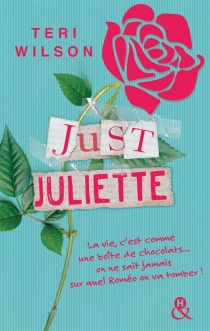 Just Juliet - Teri Wilson