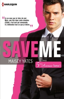 Save me : 5e Avenue - Maisey Yates