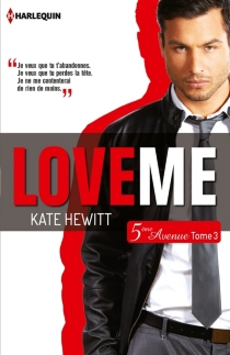 Love me : 5e Avenue - Kate Hewitt
