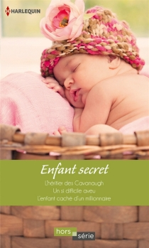 Enfant secret - Mary Lynn Baxter