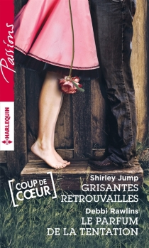 Grisantes retrouvailles| Le parfum de la tentation - ShirleyJump