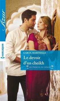 Le devoir d'un cheikh : les princes du désert - CarolMarinelli