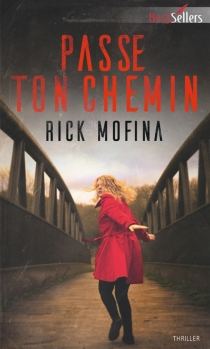 Passe ton chemin - RickMofina