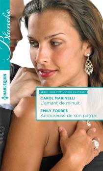 L'amant de minuit| Amoureuse de son patron : Hollywood Hills clinic - EmilyForbes
