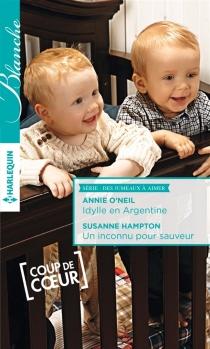 Idylle en Argentine| Un inconu pour sauveur : des jumeaux à aimer - SusanneHampton