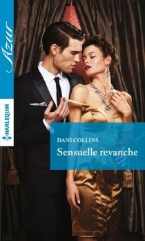 Sensuelle revanche - DaniCollins