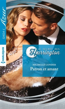Patron et amant : le secret des Harrington - Michelle Conder