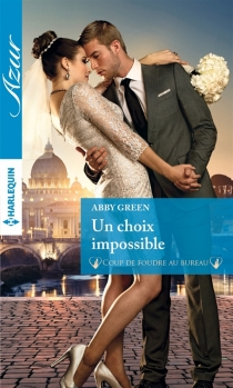 Un choix impossible - Abby Green
