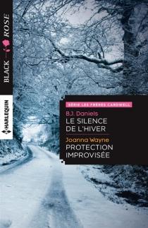 Le silence de l'hiver| Protection improvisée - B. J.Daniels