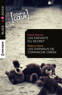 Les enfants du secret| Les disparus de Comanche Creek - Mallory Kane