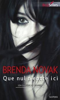Que nul n'entre ici : American danger - BrendaNovak
