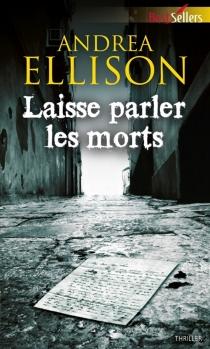 Laisse parler les morts - J. T.Ellison