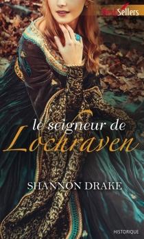 Le seigneur de Lochraven - ShannonDrake