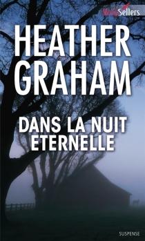 Dans la nuit éternelle - HeatherGraham