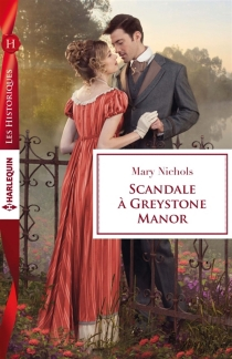 Scandale à Greystone Manor - Mary Nichols