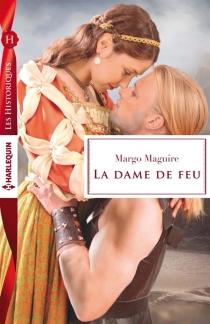 La dame de feu - MargoMaguire