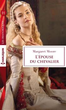 L'épouse du chevalier - MargaretMoore