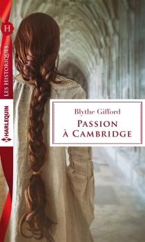 Passion à Cambridge - BlytheGifford
